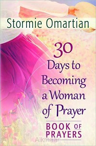 30 DAYS TO BECOMING A WOMAN OF PRAYER -