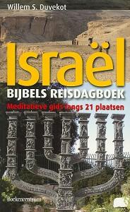 BIJBELS REISDAGBOEK ISRAEL