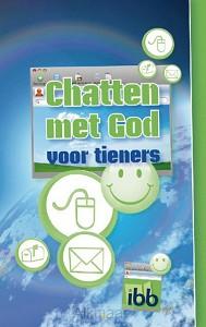 CHATTEN MET GOD VOOR TIENERS
