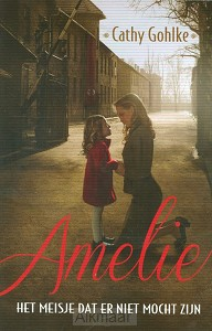 Amelie het meisje dat er niet mocht zijn