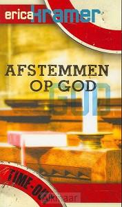 AFSTEMMEN OP GOD