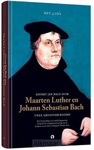 Bach, Luther, Twee grensverleggers