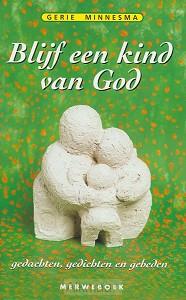 Blijf een kind van God