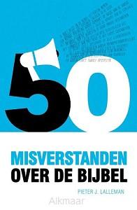 Vijftig misverstanden over de Bijbel