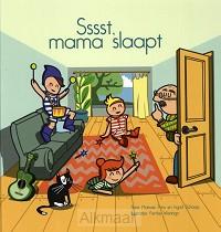 Sssst mama slaapt