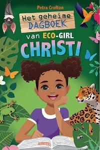 Geheime dagboek van eco-girl christi