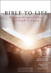 Bible to life magazine