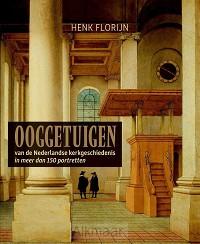 Ooggetuigen van de Nederlandse kerkgesch