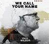 We Call Your Name (EP)