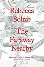 the faraway bearby Solnit 2013