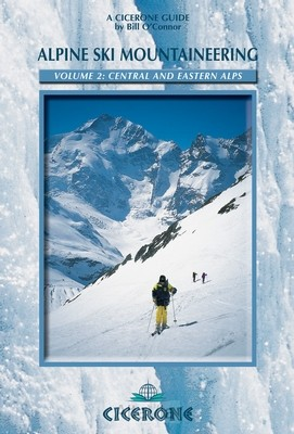 Alpine ski mountaineering vol.2 Central & Eastern Alps