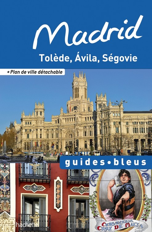 Madrid guide bleu 2013