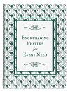 Encouraging Prayers For Every Need