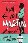 Wat zou Martin doen