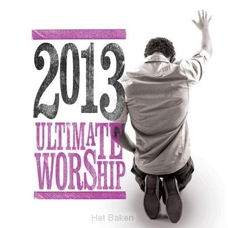 ULTIMATE WORSHIP 2013 (2-CD)