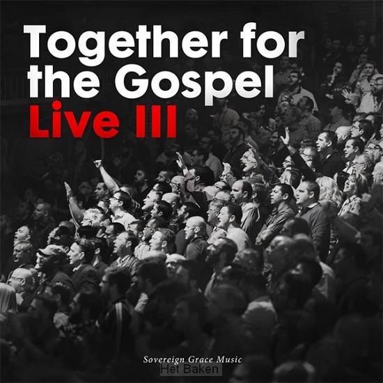 Together for the Gospel 3