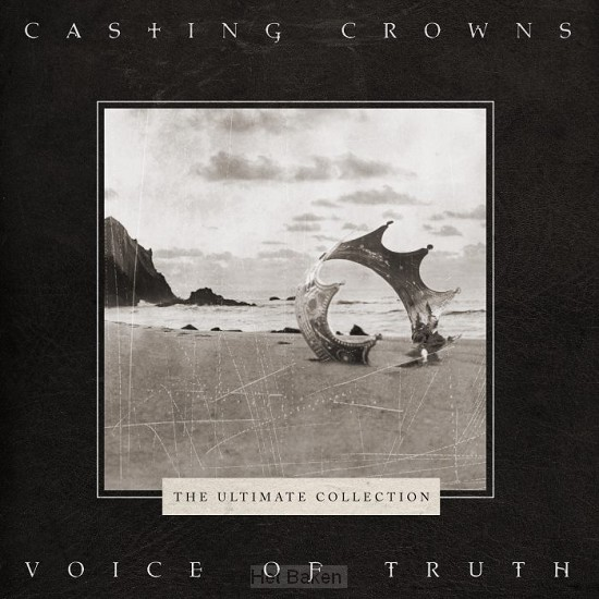 The Voice Of Truth: The Ultimate Collect