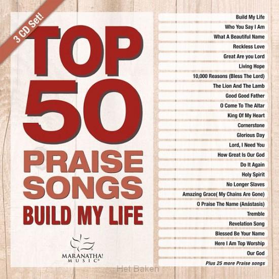 Top 50 Praise Songs – Build My Life