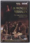WONDERVERHALEN VAN JEZUS (BBC)