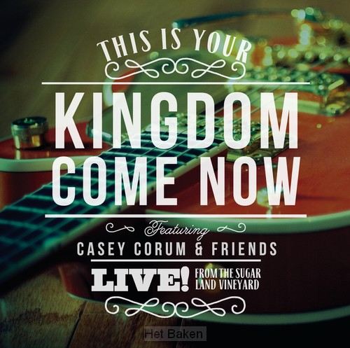 THIS IS YOUR KINGDOM NOW COME (CD)