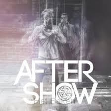 AFTER SHOW