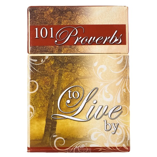 101 PROVERBS TO LIVE BY