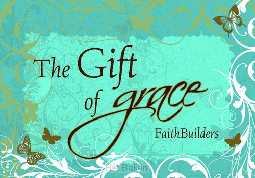THE GIFT OF GRACE - 5X4 CARDS