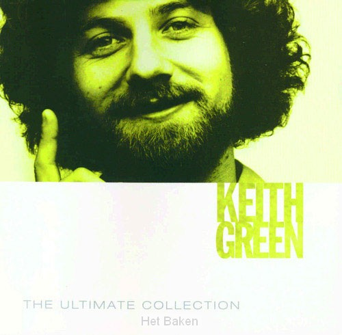 ULTIMATE COLL: KEITH GREEN -2CD