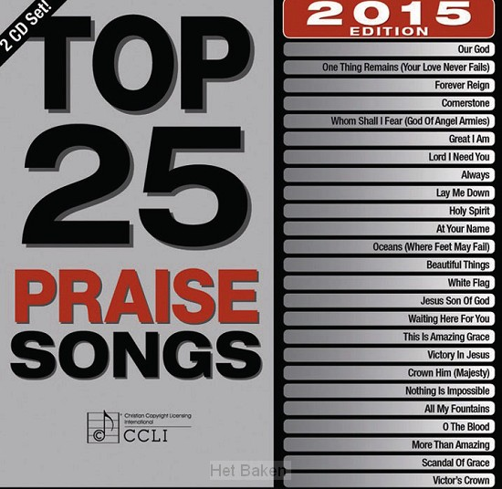 TOP 25 PRAISE SONGS 2015 EDITION (2-CD)