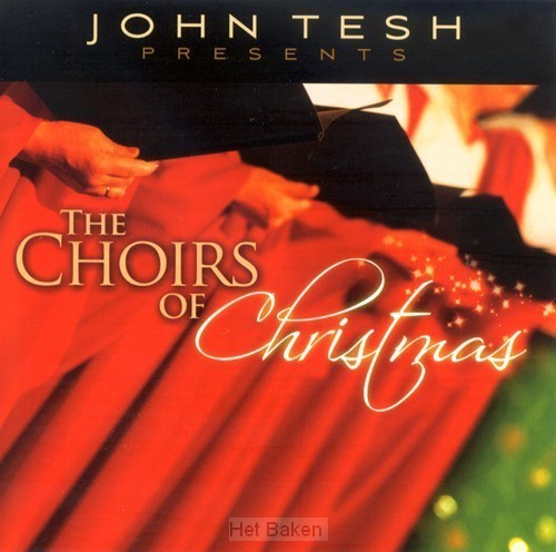 THE CHOIRS OF CHRISTMAS