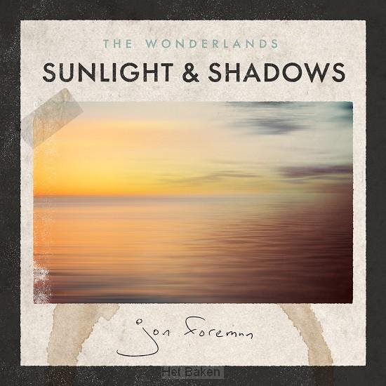 The wonderlands: sunlight & shadows