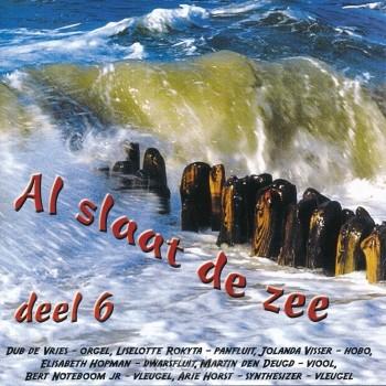 Al slaat de zee 6