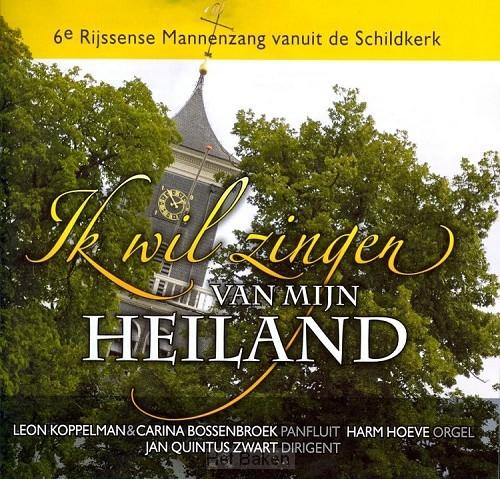 Ik wil zingen van mijn Heiland