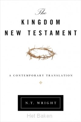 The Kingdom New Testament: A Contemporar