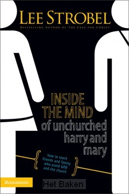INSIDE THE MIND OF UNCHURCHED HARRY/MARY