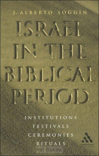 ISRAEL IN THE BIBLICAL PERIOD