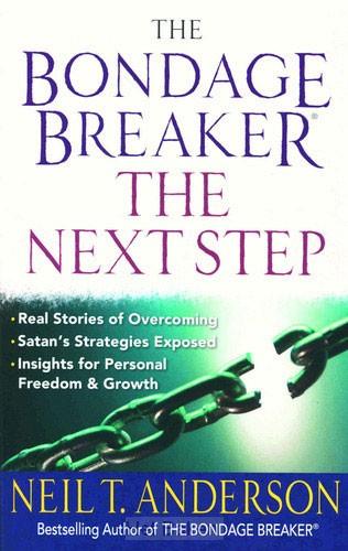 THE BONDAGE BREAKER: THE NEXT STEP