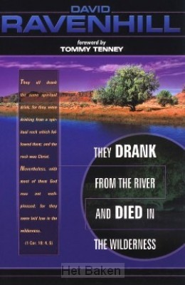 THEY DRANK FOR THE RIVER...
