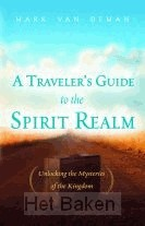 TRAVELERS GUIDE TO THE SPIRIT REALM