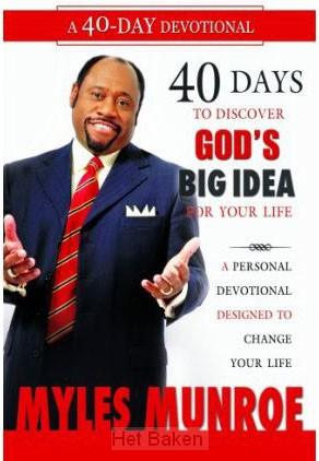 40 DAYS / DISCOVERING GOD'S BIG IDEA/YOU