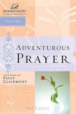 ADVENTUROUS PRAYER