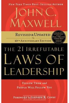 21 IRREFUTABLE LAWS OF LEADERSHIP- NEW E