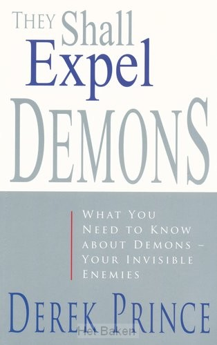 THEY SHALL EXPELL DEMONS