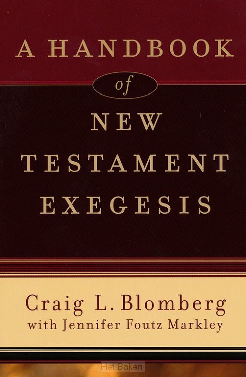A HANDBOOK OF NEW TEST. EXEGESIS