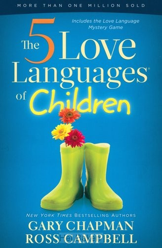 THE FIVE LOVE LANGUAGES OF CHILDREN - NE