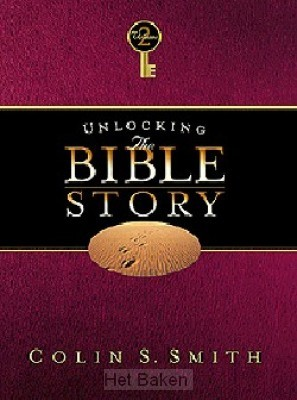 UNLOCKING THE BIBLE STORY - VOL 2