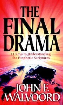 FINAL DRAMA: 14 KEYS/UNDERST. PROPHETIC