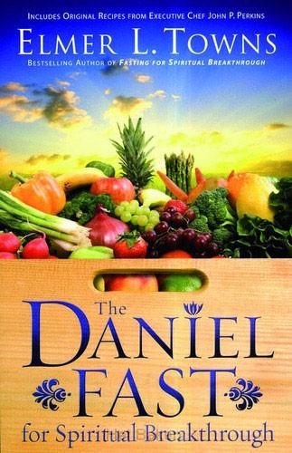 DANIEL FAST FOR SPIR. BREAKTHROUGH