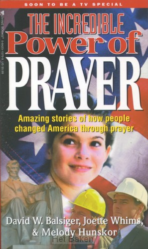 INCREDIBLE POWER/PRAYER:AMAZING STORIES