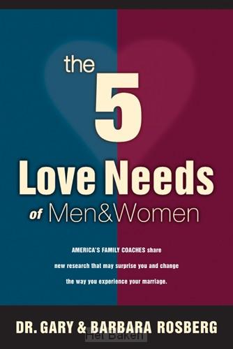 5 LOVE NEEDS OF MEN & WOMEN